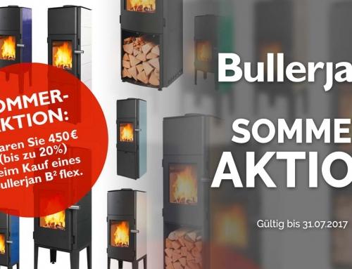 Bullerjan Sommeraktion – bis zu 450€ sparen!